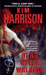Dead Witch Walking (The Hollows Book 1)