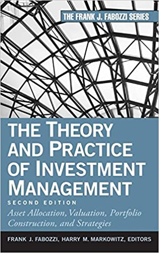 The Theory And Practice Of Investment Management Asset Allocation