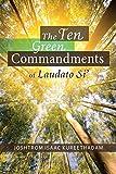 The Ten Green Commandments of Laudato