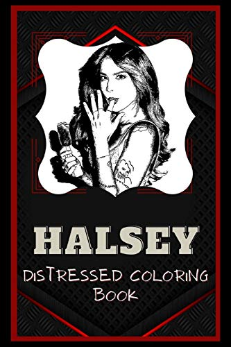Halsey Distressed Coloring Book: Artistic Adult Coloring Book