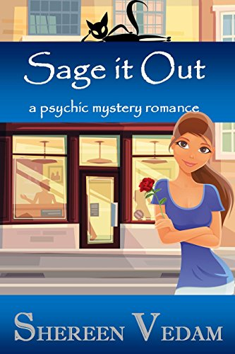 Sage It Out: a psychic mystery romance by [Vedam, Shereen]