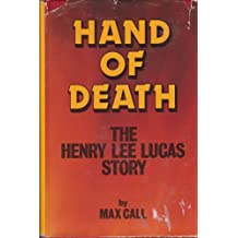 Hand of Death: The Henry Lee Lucas Story