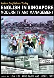 img - for English in Singapore: Modernity and Management (Asian Englishes Today) book / textbook / text book