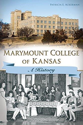Marymount College of Kansas: A History
