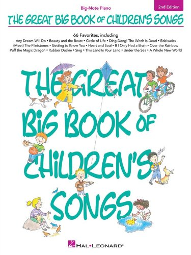 The Great Big Book of Children's Songs (Big-Note Piano)