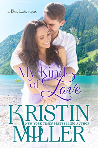 My Kind of Love (Blue Lake Series, Book 3)
