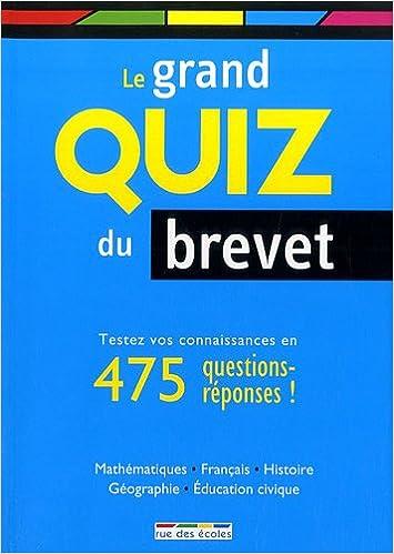 Livres gratuits en ligne Le Grand Quiz du brevet : Etes-vous prêt ? pdf, epub ebook