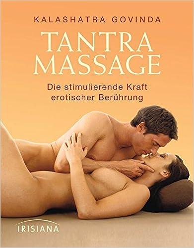 Tantra Massage: Die stimulierende