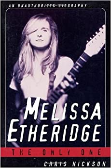 Book Melissa Etheridge by Chris Nickson (1997-01-15)