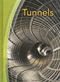 Tunnels, Chris Oxlade, 1403479062