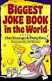 Biggest Joke Book in the World, Matt Rissinger and Philip Yates, 080690853X