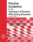 American Psychiatric Association Practice Guideline for the Treatment of Patients with Eating Disorders, American Psychiatric Association Staff, 0890423148