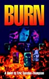 Burn, Eric Cuestas-Thompson, 1587361523