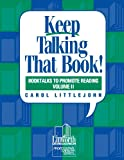 Keep Talking That Book, Carolyn Littlejohn and Cathlyn Thomas, 0938865927