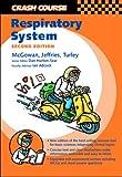Crash Course:  Respiratory System (Crash Course-UK)