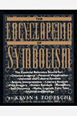 The Encyclopedia of Symbolism (Creative Breakthroughs Book) Paperback