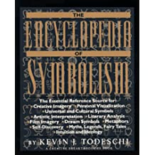 The Encyclopedia of Symbolism (Creative Breakthroughs Book)