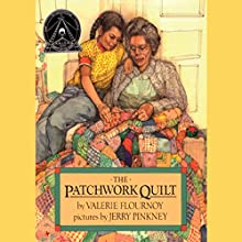 The Patchwork Quilt Audiobook by Valerie Flournoy Narrated by Allyson Johnson