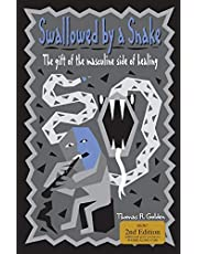 Swallowed by a Snake: The Gift of the Masculine Side of Healing