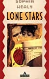 Lone Stars, Sophia Healy, 0871133660