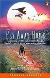 *FLY AWAY HOME                     PGRN2 (Penguin Readers (Graded Readers))