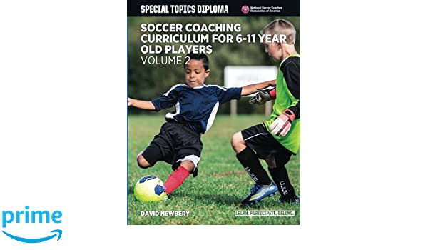 Soccer Coaching Curriculum for 6-11 Year Old Players