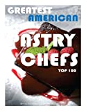 Greatest American Pastry Chefs: Top 100, Alex Trost and Vadim Kravetsky, 1493674064