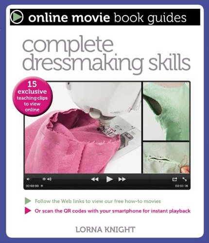 Complete Dressmaking Skills: With 15 Exclusive Teaching Videos to View Online (Online Movie Book Guides) Paperback – March 1, 2014