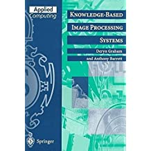 Knowledge-Based Image Processing Systems (Applied Computing)