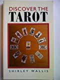 Discover the Tarot, Shirley Wallis, 071372305X