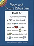 Word and Picture Rebus Fun, Victoria Fremont and Ted Lavash, 0486407349