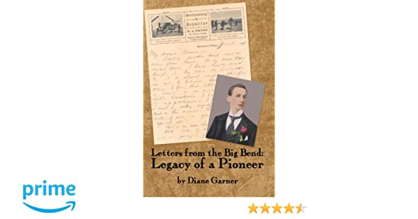 Letters from the Big Bend: Legacy of a Pioneer