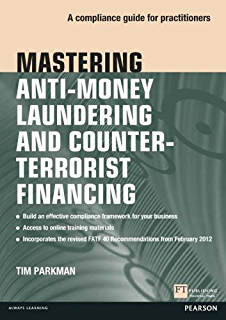The way were working isnt working the four forgotten needs that mastering anti money laundering and counter terrorist financing a compliance guide for practitioners fandeluxe Images