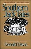 Southern Jack Tales, Donald Davis, 0874835003