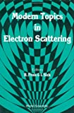 Modern Topics in Electron Scattering, , 997150975X
