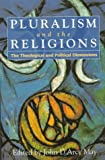Pluralism and the Religions, , 0304702595