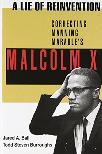 A Lie of Reinvention: Correcting Manning Marable
