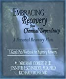 Embracing Recovery from Chemical Dependency, M. Deborah Corley and Jennifer Schneider, 1929866054