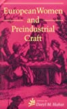 European Women and Preindustrial Craft, , 0253209439