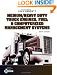Medium/Heavy Duty Truck Engines, Fuel...