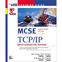 MCSE Training Guide TCP IP: Next Generation Training with CDROM