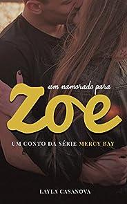 Um Namorado Para Zoe: Um Conto da Série Mercy Bay