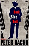 Dark Blue Suit, Peter Bacho, 0295976373