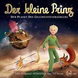 Der Planet des Geschichtenerzählers (Der kleine Prinz 8)