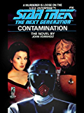 Contamination (Star Trek: The Next Generation Book 16)