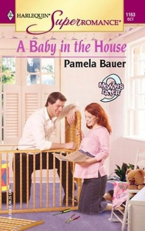 Download A Baby in the House: 9 Months Later (Harlequin Superromance No. 1163) PDF ePub ebook