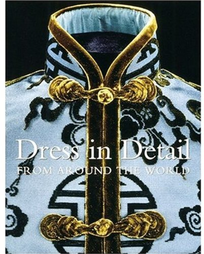 Dress in Detail From Around the World pdf