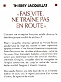 Image de Fais Vite, Ne Traine Pas En Route (Documents Societe) (French Edition)