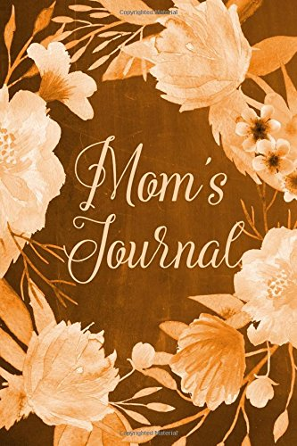 """Chalkboard Journal - Mom's Journal (Orange): 100 page 6"""" x 9"""" Ruled Notebook: Inspirational Journal, Blank Notebook, Blank Journal, Lined Notebook, ... Journals - Orange Collection) (Volume 8) PDF"""
