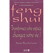 Feng Shui : Transformez votre espace